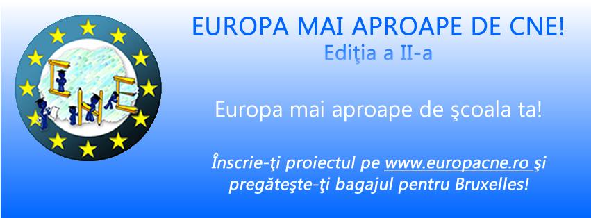 europa mai aproape de cne