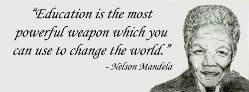 education is the most powerful weapon which you can use to change the world